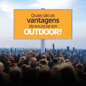 Quais são as vantagens de anunciar em Outdoor?