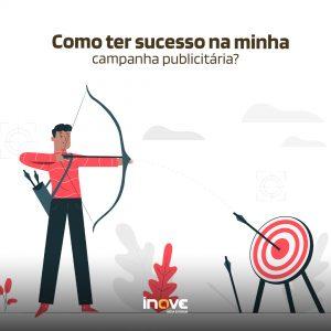 Como ter sucesso na minha campanha publicitária?