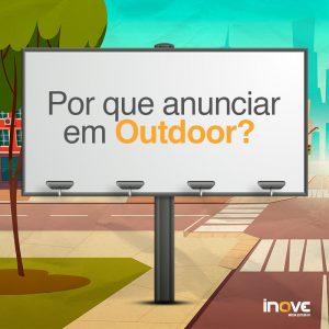 Por que anunciar em Outdoor?